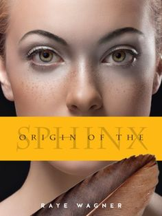 Origin of the Sphinx by Raye Wagner http://www.amazon.com/dp/B00D9627O4/ref=cm_sw_r_pi_dp_2CCPvb1AMJJMD