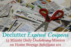 The 15 minute declutter mission for the day is to declutter your expired coupons, but if you're appalled by how many you have to get rid of here's also tips for how to stop accumulating coupons that never get used! {on Home Storage Solutions 101}