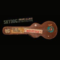 #DuaneAllman: Skydog: The Duane Allman Retrospective