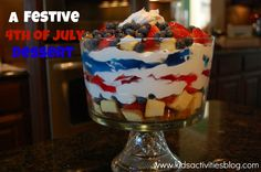 4th of July Desserts: Jell-O Trifle- the kids can help make this easy, no bake dessert!