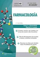 Farmacología / Gary C. Rosenfeld, David S. Loose. Wolters Kluwer Health, D.L. 2014