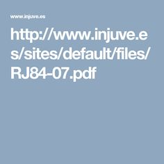 http://www.injuve.es/sites/default/files/RJ84-07.pdf
