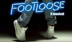 Claudia Grohovaz: FOOTLOOSE - Il grande ritorno di Stage Entertainme...