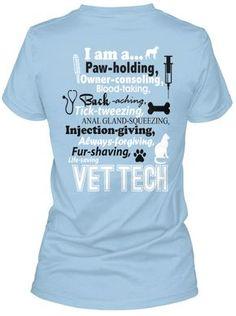 I am a Vet Tech T-Shirt!