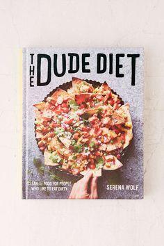 The Dude Diet By Serena Wolf