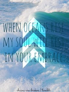 Oceans by Hillsong United.