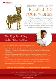 Vastu Tip to Spring the Magic of Your #Desires Make your dreams come true by placing the #MahaVastu remedy, Kamdhenu Cow, in the East-South- East zone of your home. Unlock more Vastu remedies in the upcoming 4-Day MahaVastu Course.