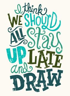 This design shows typographic contrast through scale, weight, form, structure, and direction. It has visual punctuation that works together with the interlocking relationships the words form. Hand Drawn Type, Hand Drawn Lettering, Types Of Lettering, Lettering Design, Hand Type, Typography Quotes, Typography Letters, Typography Poster, The Words