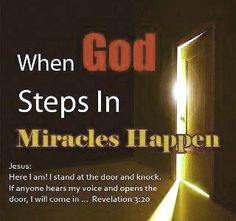 Bible Alive: Rev. 3:20 Behold, I stand at the door, and knock: if any man hear my voice, and open the door, I w