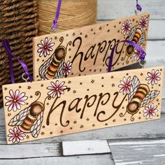 Handmade Decorative Items, Handmade Signs, Handmade Crafts, I Love Bees, Dremel Projects, Happy Words, Bee Happy, Pyrography, Wildlife