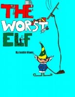 The Worst Elf- Every elf is making toys for Christmas Day, but there is one who gets in the way. This is the story of Skrunge. A naughty little elf who must learn that Christmas is more than himself.