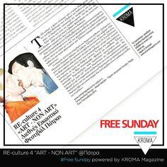KROMA Magazine & @megakles.rogakos @ Free Sunday (04/12/16 page:39) Re- Culture 4: Art/ Non Art- SEXOMANIA @Art In Progress #REculture4  Media Sponsor: KROMA Magazine  #kromamagazine #pikatablet #artfestival #artexhibition Sunday, Magazine, Instagram Posts, Free, Culture, Domingo, Magazines