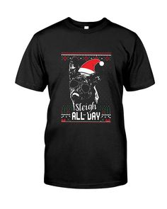b0ff1972 CHECK OUT OTHER AWESOME DESIGNS HERE! Sleigh all day Funny Christmas shirt  for holiday parties
