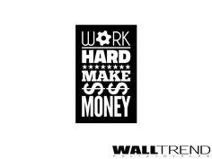 W 0635 Dolgozz keményen és keress sok pénzt faltetoválás