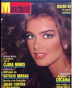 Brooke Shields covers Manchete, Photo by Jean-Daniel Lorieux, circa Brooke Shields Blue Lagoon, Best Teen Movies, 1980 Cartoons, Keiko Kitagawa, Image Cover, Moody Blues, Vogue Covers, Oscar, Rolling Stones