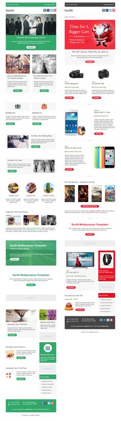 Surith - Multipurpose and responsive email newsletter templates. 16 Responsive templates, 10 for corporate and 6 for eCommerce and holidays, Litmus tested, MailChimp Ready, CampaignMonitor Ready, Well organized PSD files included, Easy understanding commented code, 16 Repeatable modules, Help Document, Post sales support