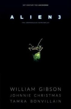 William Gibson's Aliens 3 script to be published as a comic by Dark Horse Comic Book Covers, Comic Books, William Gibson, Dark Horse, A Comics, Aliens, Cyberpunk, Science Fiction, Script