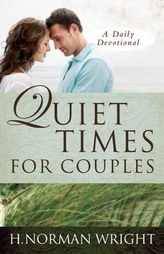 Quiet Times for Couples by H. Norman Wright, http://www.amazon.com/dp/B004HW7LTA/ref=cm_sw_r_pi_dp_L5dGsb1TMMDB0