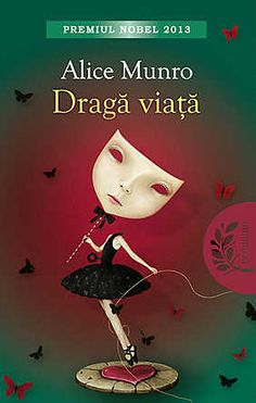 "Recenzie la cartea ""Dragă viață"", de Alice Munro, Editura Litera"