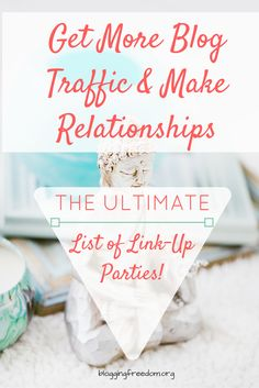 Use Link-Up Parties to grow your blog's traffic and make great relationships too. Check out this list of 150 link-up parties.