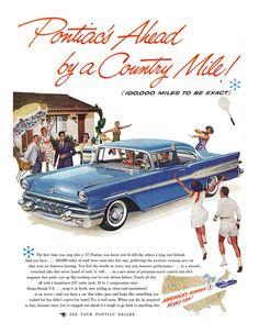 Pontiac Ad (February, 1957) - Star Chief - Pontiac's Ahead by a Country Mile!