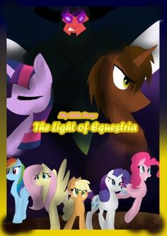 My Little Pony: The Light of Equestria Ch.6 by Courageous-of-Light on DeviantArt