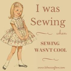 Sewing Vintage I was sewing when sewing wasn't cool More - If you feel like you will never be good at handmade crafts, think again! This article helps you to learn how to be a creative person. My Sewing Room, Sewing Art, Sewing Rooms, Love Sewing, Sewing Crafts, Sewing Projects, Basic Sewing, Hand Sewing, Diy Projects
