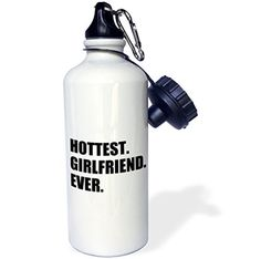 3dRose wb_185004_1 Hottest Girlfriend Ever-Funny Romantic Dating Gift for Your Hot Gf Sports Water Bottle 21 oz White Review