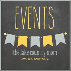 The Lake Country Mom Events