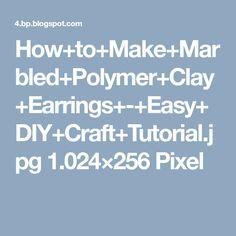 How+to+Make+Marbled+Polymer+Clay+Earrings+-+Easy+DIY+Craft+Tutorial.jpg 1.024×256 Pixel