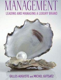 Management. Leading and managing a luxury brand.