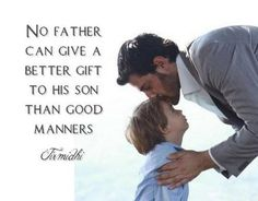 Importance of having good fatherly examples in children's lives :)