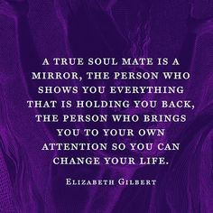 Writer and luminary Elizabeth Gilbert's inspiring definition of a soul mate.