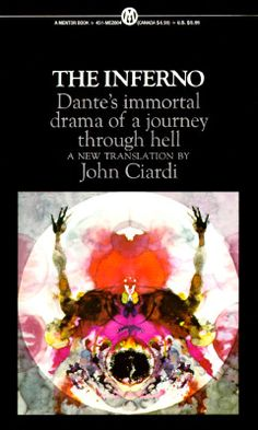 The Inferno (from The Divine Comedy)- Dante Alghieri: the exact edition I read first