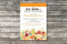 Eat Drink & Give Thanks Thanksgiving Invitation by ElsyPaper