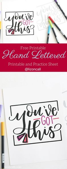 Add some visual motivation to your mirror this year with this You've Got This free hand lettered printable and free printable practice sheet. #handlettering #practicesheet #printable