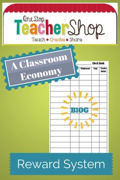 Blog post about using a Classroom Economy Reward System! by One Stop Teacher Shop