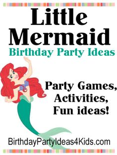Little Mermaid Birthday Party Ideas.   Fun ideas for a Little Mermaid theme party.  Lots of Little Mermaid theme party games, activities, icebreakers and ideas for invitations, decorations, party food and more.  http://www.birthdaypartyideas4kids.com/little-mermaid-party.html