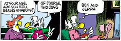"""Ben and Jerry...    - """"Mother Goose and Grimm"""" by Mike Peters;  3/13/15"""