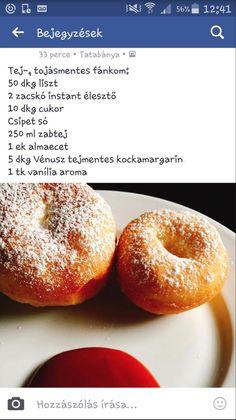 Tej és tojásmentes fánk Tej, Baby Food Recipes, Bagel, Doughnut, Food And Drink, Food Cakes, Recipes For Baby Food