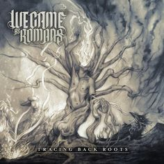 We Came As Romans - Tracing Back Roots. I love this album sooo much. Amazing screamo band