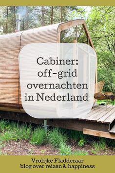 Wat een avontuur: Slapen middenin de natuur, in dit leuke natuurhuisje, een 'Cabiner' in Drenthe of op de Sallandse Heuvelrug. De Cabiner is alleen te bereiken na een wandeling en je bent volledig off the grid! Ervaring van onze overnachting #overnachten #nederland #vakantie Off The Grid, Hotels, Adventure, Places, Travel, Outdoor, Outdoors, Viajes, Destinations