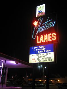 Chateau Lanes sign, shot by me!