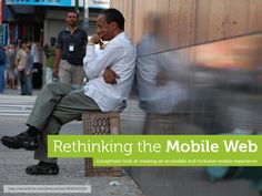 rethinking-the-mobile-web-by-yiibu by Bryan Rieger via Slideshare