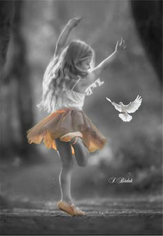 Be the child you were born to be...free...happy....dance, play and sing.....giggle and laugh.... Be your inner child.
