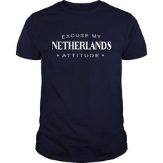 Excuse my Netherlands Attitude T-shirt Netherlands Tshirt,Netherlands Tshirts,Netherlands T Shirt,Netherlands Shirts,Excuse my Netherlands Attitude T-shirt, Netherlands Hoodie Vneck