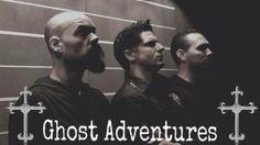 The Ghost Adventures crew!