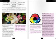 """ ColorADD in schools, ColorADD in the world... Because color is for ALL "" in Article Plural & Singular, by Paula Fernandes Teixeira http://issuu.com/pluralesingular/docs/plural_singular_12/72   #educação #social #impacto #inovação #designforall #visão #daltonismo #acoréparatodos #colorisforall #pluralsingular"