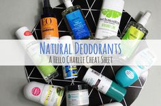 Thinking of making the switch to a natural deodorant, but don't know where to start? Hello Charlie's Cheat Sheet has the good, the bad and the failures!