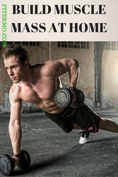 HOW TO BUILD MUSCLE MASS AT HOME - If you are interested in building muscle at home I have good news, it's possible and not that hard! You basically are supposed to do the same thing as you would've been doing at the gym, but the difference is you won't have the gym equipment to help you target your muscles in the best way.